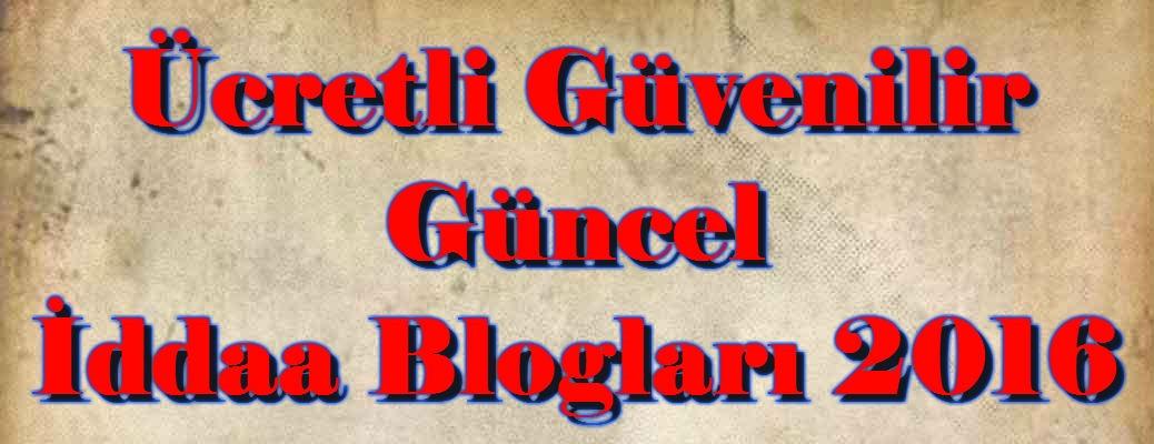Ücretli İddaa Blogları, Güvenilir İddaa Blogları, İddaa Blogları 2016, Güncel İddaa Blogları, Kıbrıs İddaa Blogları, Ünlü İddaa Blogları, Türk İddaa Blogları